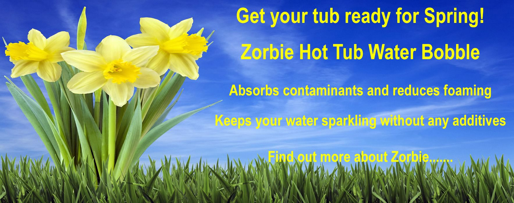 Zorbie keeps you hot tub water sparkling without any additives