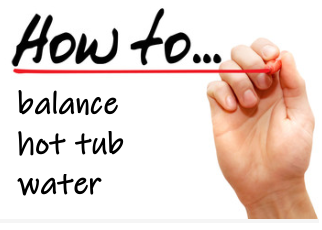 how to balance hot tub water